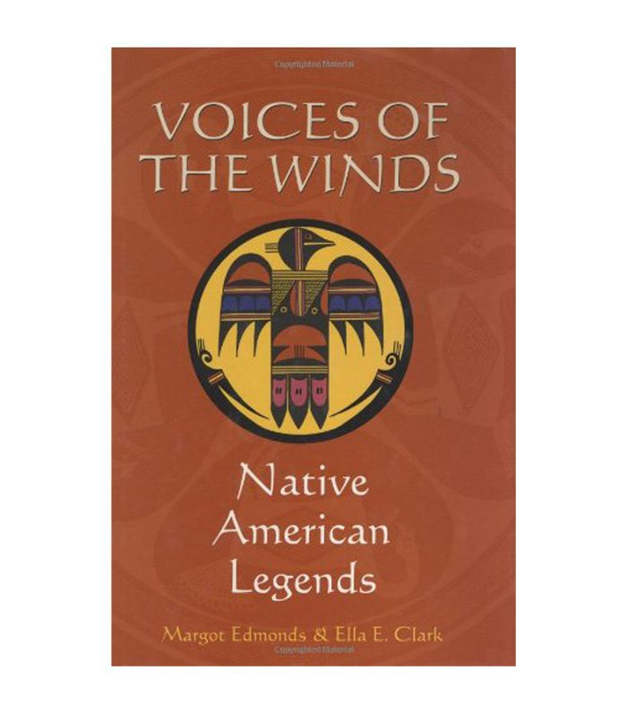 Voices of the Winds: Native American Legends Margot Edmonds and Ella Clark Best mythology books
