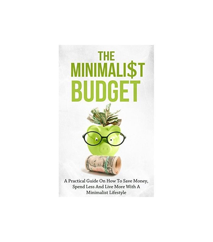The Minimalist Budget by Simeon Lindstrom