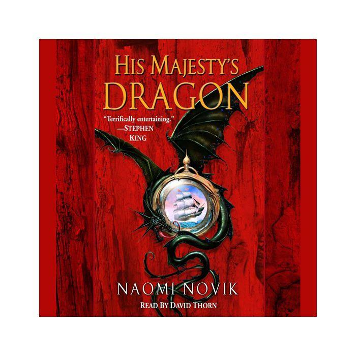 El dragón de Su Majestad por Naomi Novik