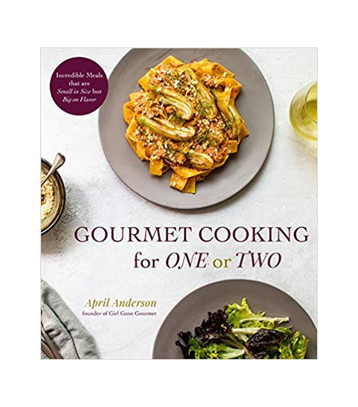 April Anderson Gourmet Cooking for One or Two