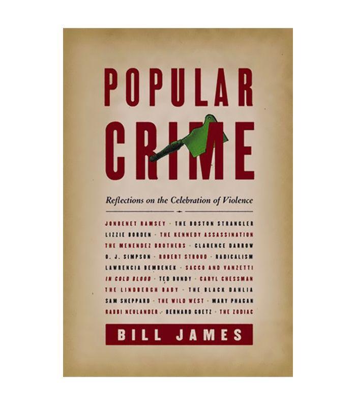 Popular Crime by Bill James