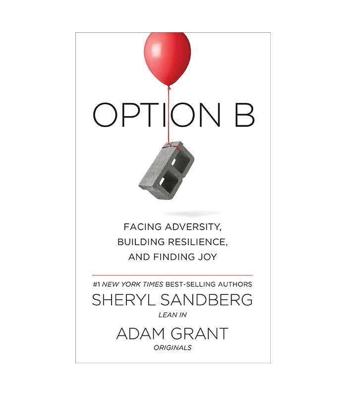 Sheryl Sandberg and Adam Grant Option B