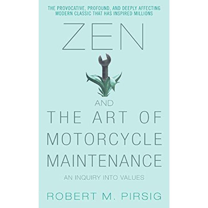 Zen y el arte del mantenimiento de motocicletas por Robert M. Pirsig