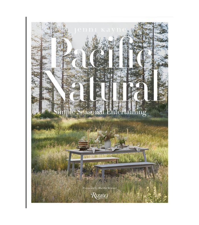 Jenni Kayne Pacific Natural: Simple Seasonal Entertaining