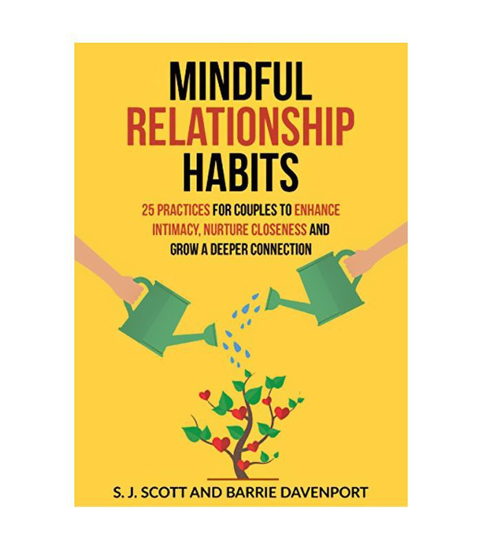 S.J. Scott Mindful Relationship Habits: 25 Practices for Couples to Enhance Intimacy, Nurture Closeness, and Grow a Deeper Connection loss of libido