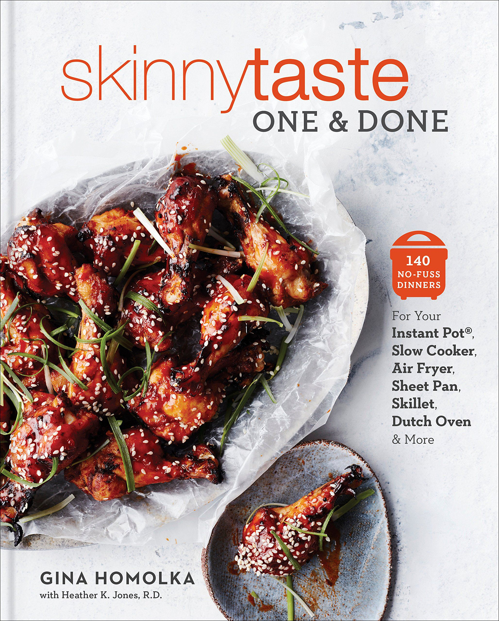 Best Healthy Cookbook—Skinnytaste One and Done, Gina Homolka