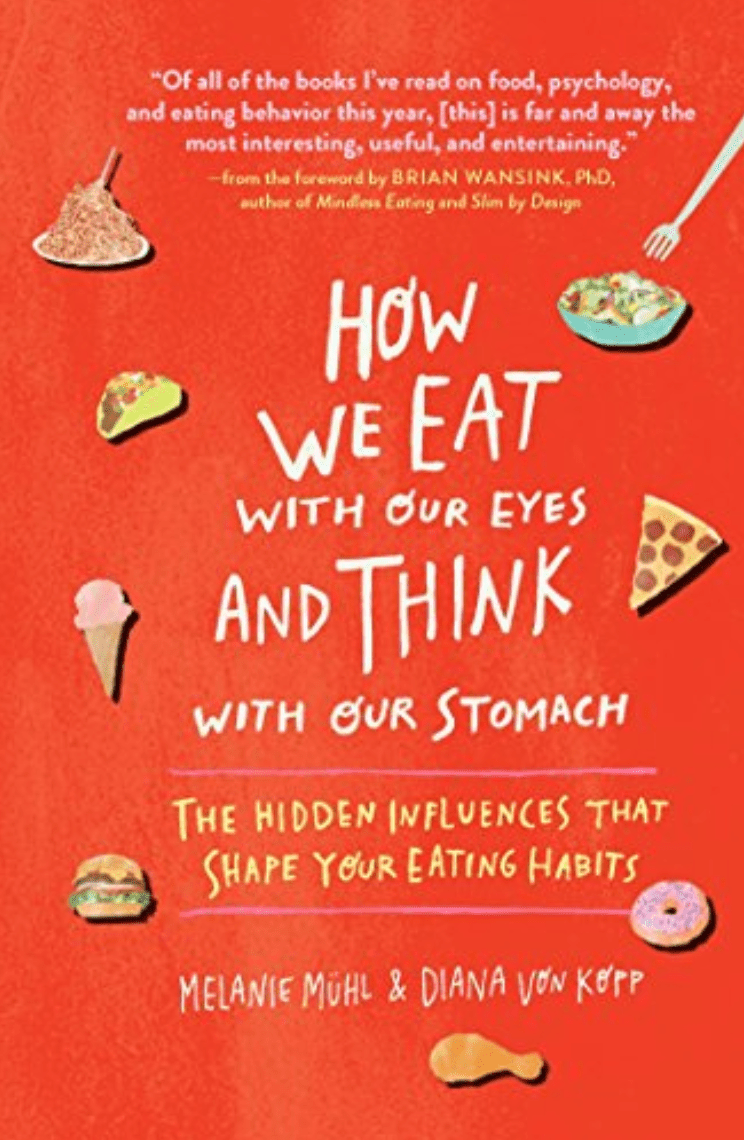 Cómo comemos con los ojos y pensamos con el estómago