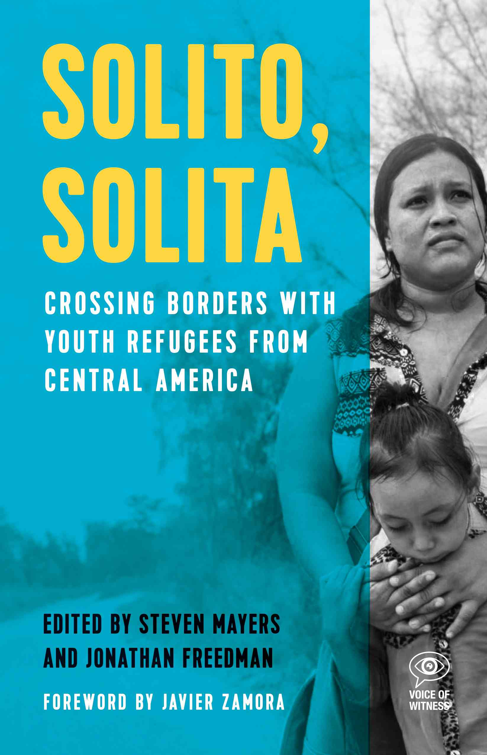 A blue book cover featuring Central American refugees, entitled Solito, Solita.