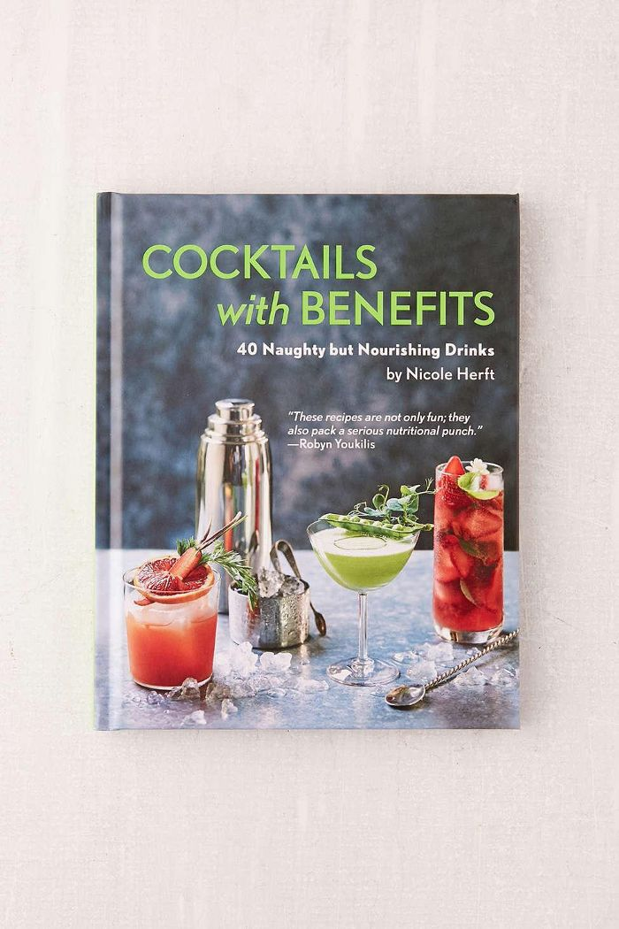 Cocktails with Benefits By Nicole Herft