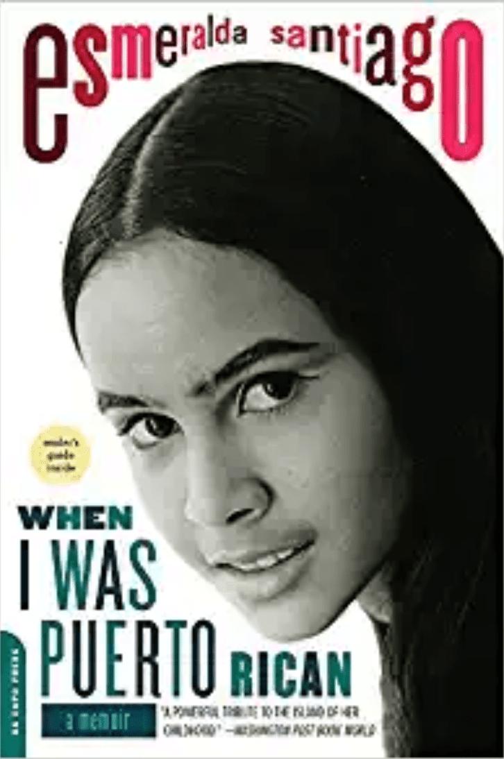 When I Was Puerto Rican by Esmeralda Santiago book cover