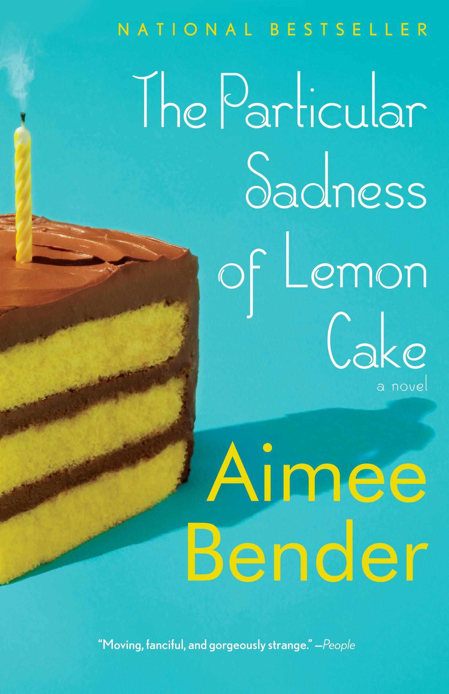 particular sadness of lemon cake