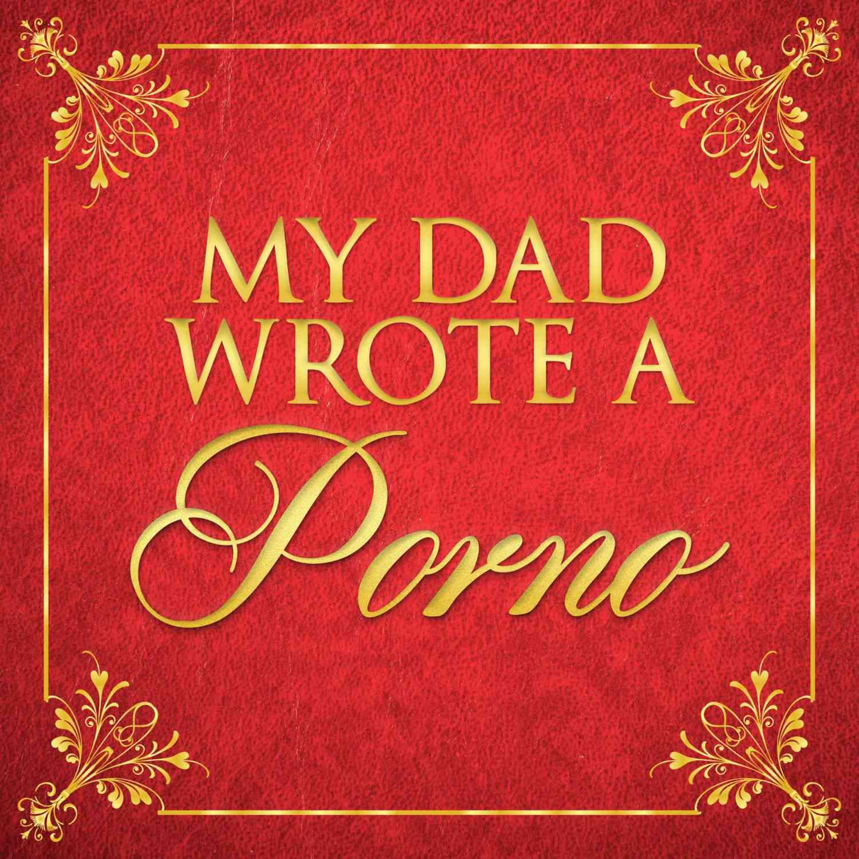 Mi papá escribió un porno