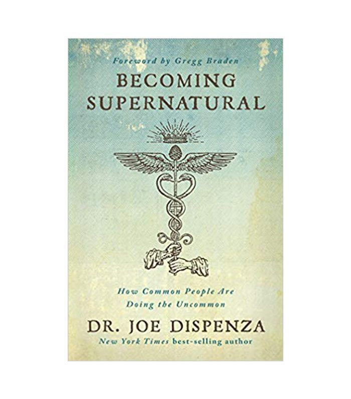 Dr. Joe Dispenza Becoming Supernatural