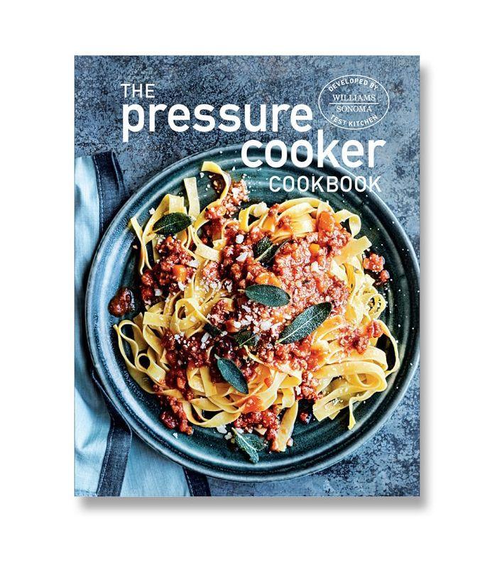 Test Kitchen Pressure Cooker Cookbook by Williams Sonoma