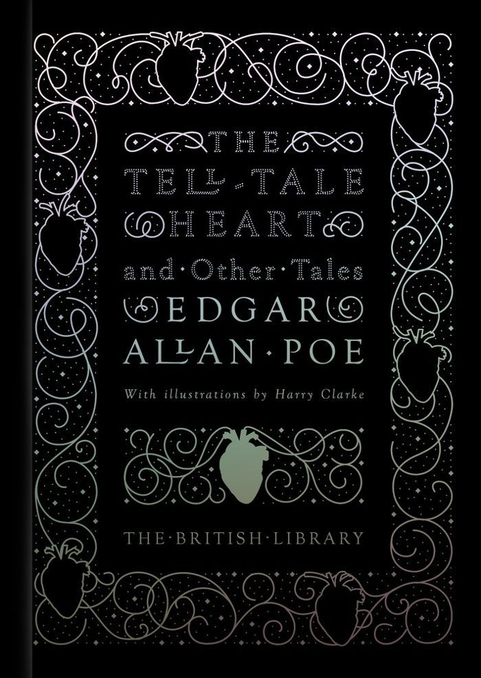 Edgar Allan Poe The Tell-Tale Heart: And Other Stories