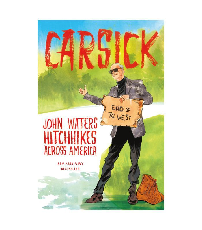Carsick by John Waters
