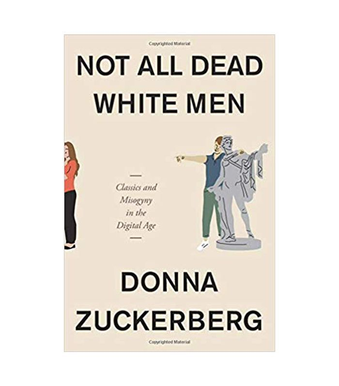 Donna Zuckerberg Not All Dead White Men