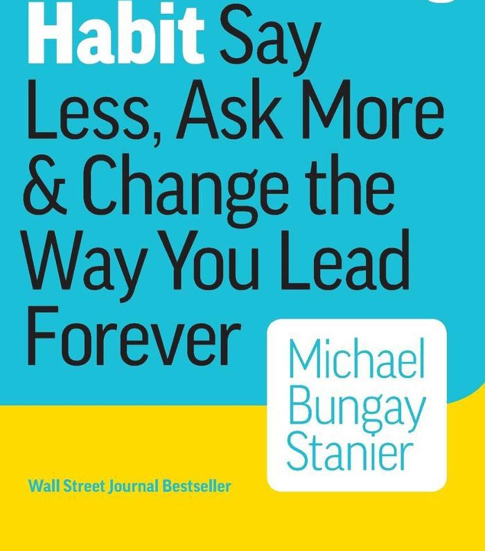 The Coaching Habit: Say Less, Ask More and Change the Way You Lead Forever Reciprocity in Relationships