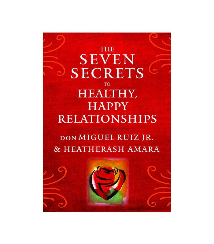 Los Siete Secretos para Relaciones Saludables y Felices` por Don Miguel Ruiz Jr. y Heatherash Amara