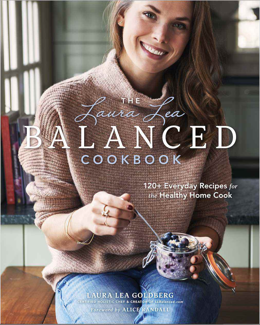 The Laura Lea Balanced Cookbook