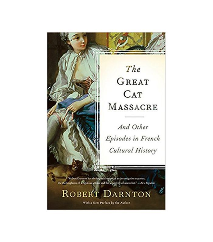 The Great Cat Massacre by Robert Darnton