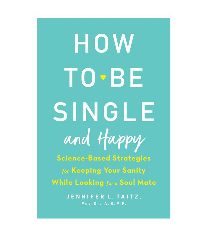Jennifer Taitz How to Be Single and Happy
