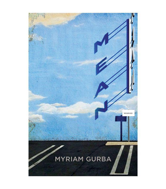 Mean by Myriam Gurba