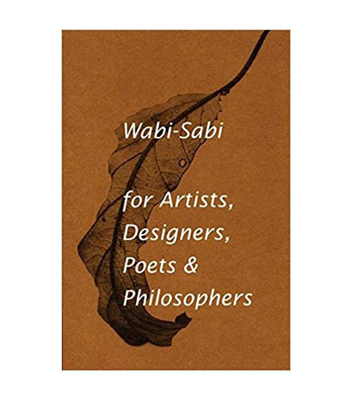 Leonard Koren Wabi-Sabi for Artists, Designers, Poets & Philosophers Best Books for Long Flights