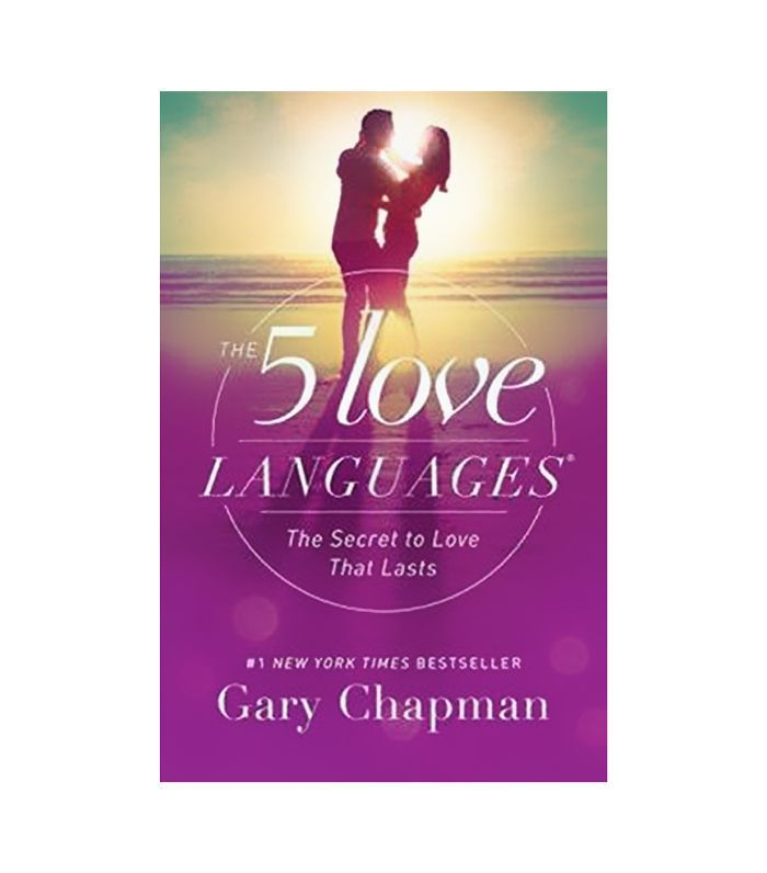 Gary Chapman The 5 Love Languages: The Secret to Love that Lasts Best dating sites over 40