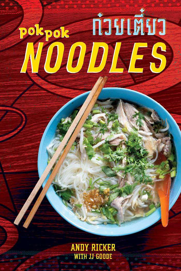 Andy Ricker (Author), JJ Goode (Author) POK POK Noodles