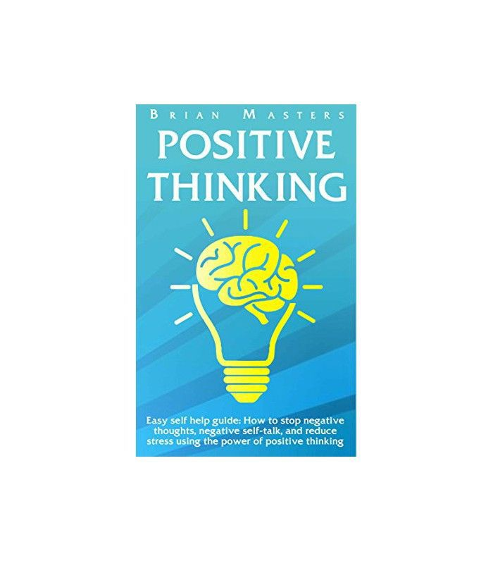 Positive Thinking by Brian Masters