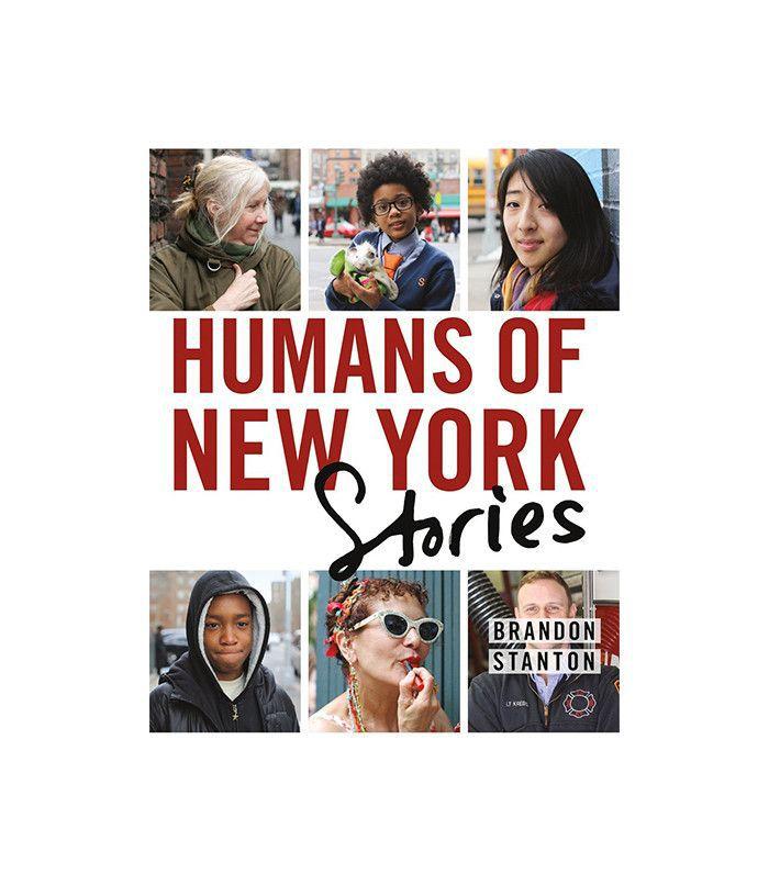 """Humans of New York: Stories"" by Brandon Stanton"