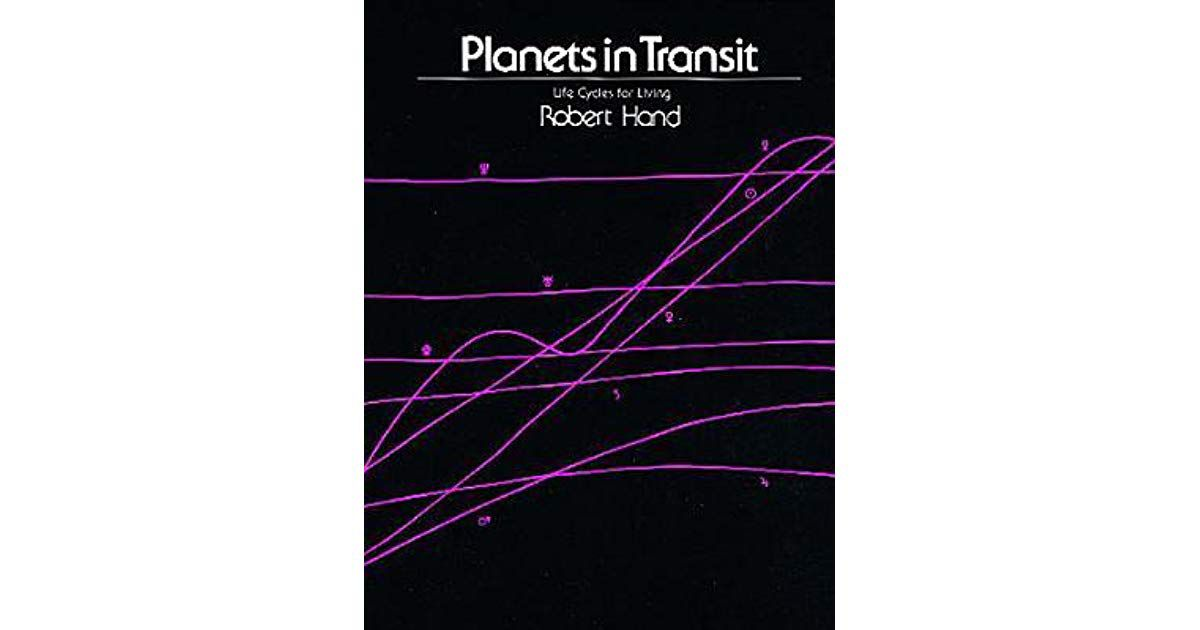 Planets in Transit Robert Hand