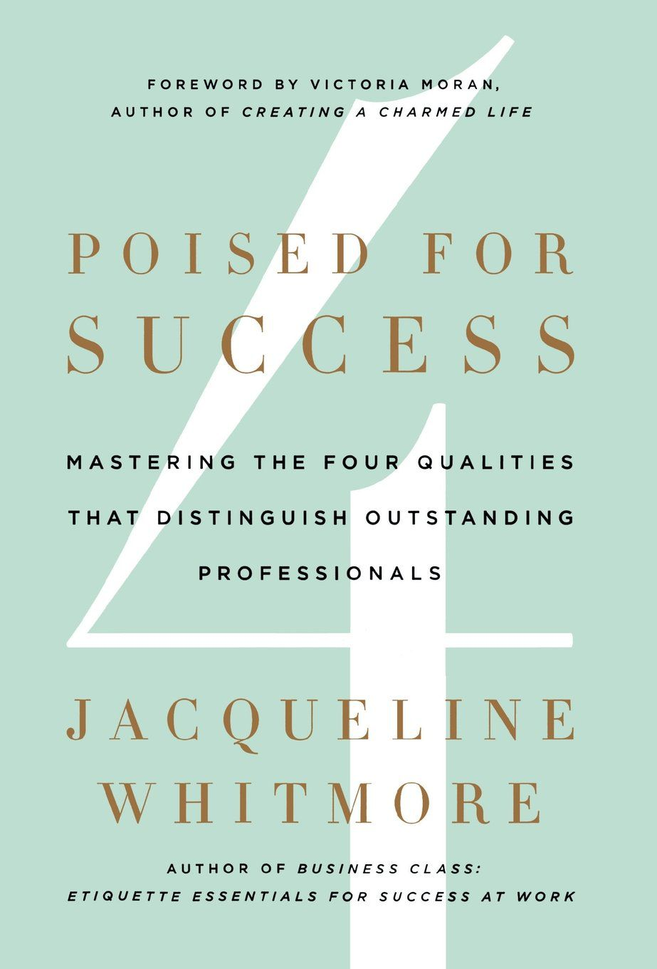 A turquoise book cover with black and gold writing entitled, Poised For Success.