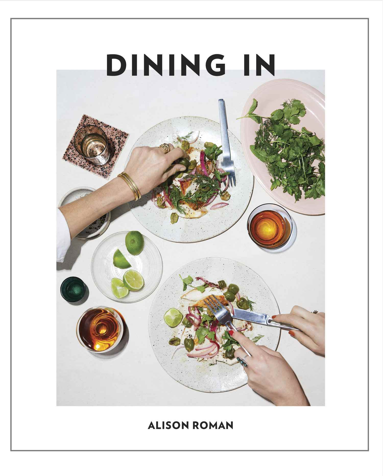 Cover of Dining In cookbook by Alison Roman