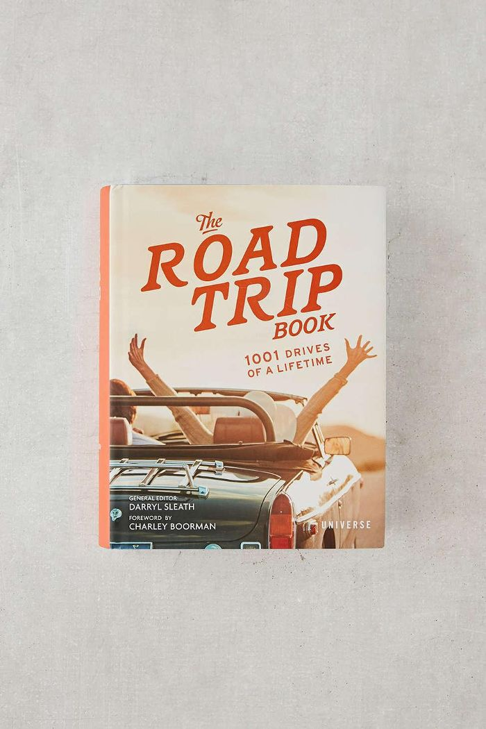 The Road Trip Book: 1001 Drives of a Lifetime By Darryl Sleath