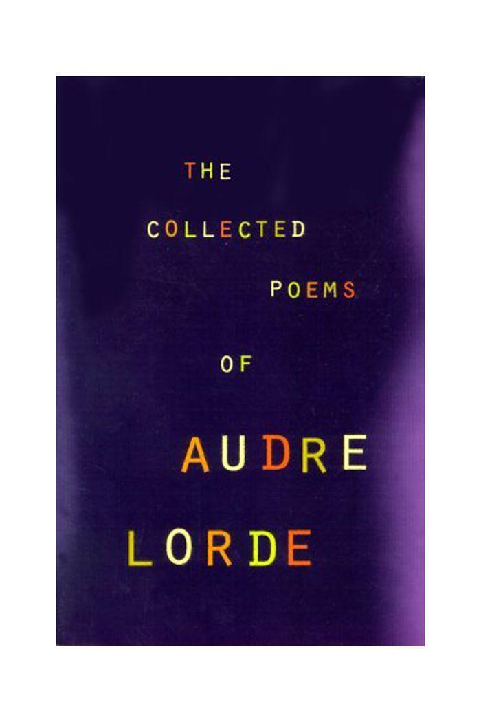 """""""Los poemas recopilados de Audre Lorde"""" de Audre Lorde"""