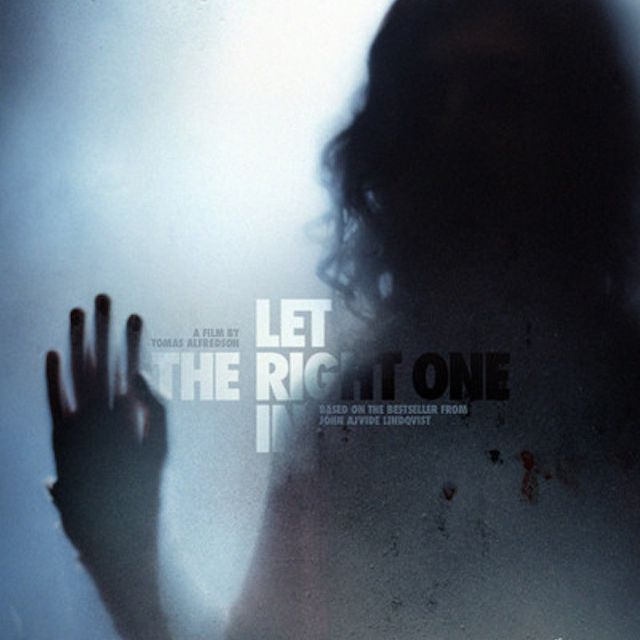 Let the Right One In (2008) movie.