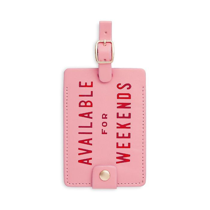 ban. do Available for Weekends Getaway Luggage Tag