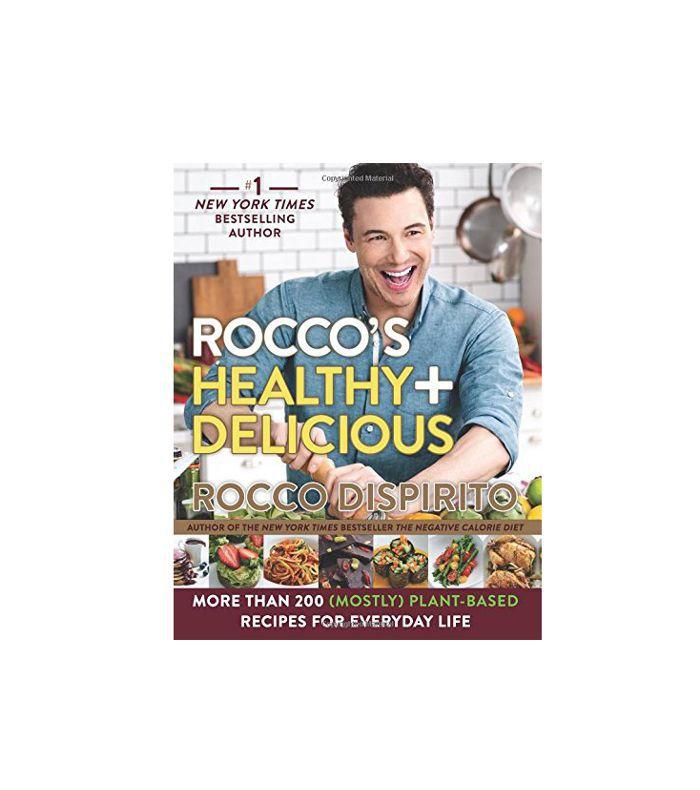 Rocco's Healthy & Delicious por Rocco Dispirito
