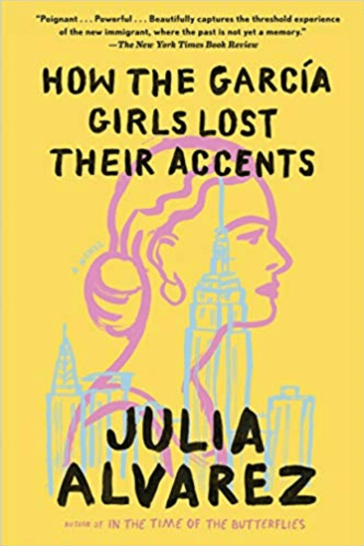 How The García Girls Lost Their Accents by Julia Alvarez book cover