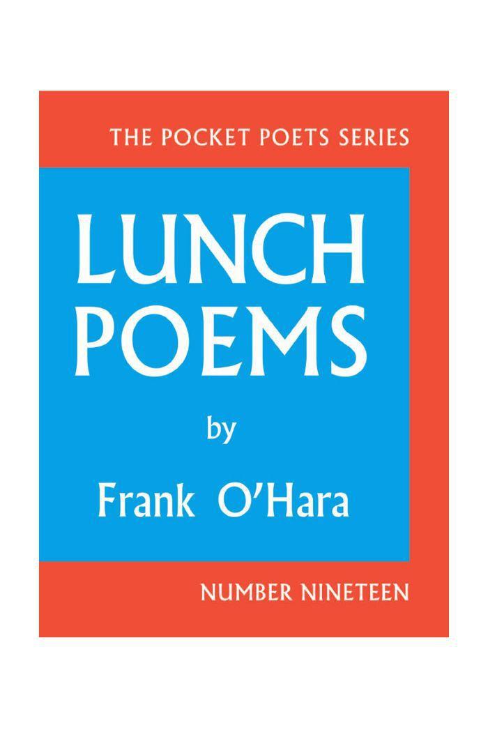 """Lunch Poems"" de Frank O'Hara"