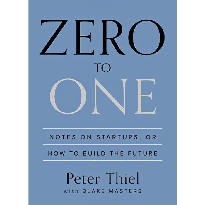 Zero to One de Peter Thiel