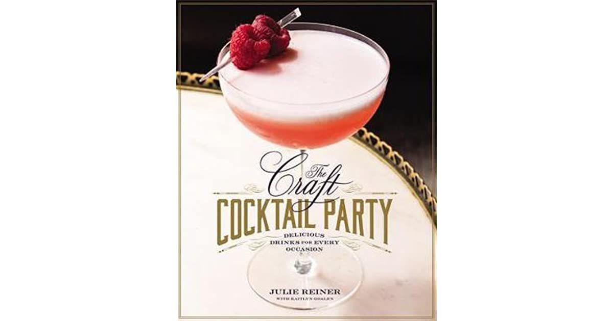 The Craft Cocktail Party: deliciosas bebidas para cada ocasión