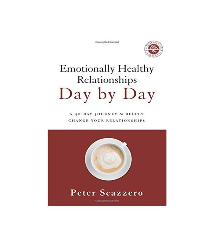 Emotionally Healthy Relationships Day by Day by Peter Scazzero
