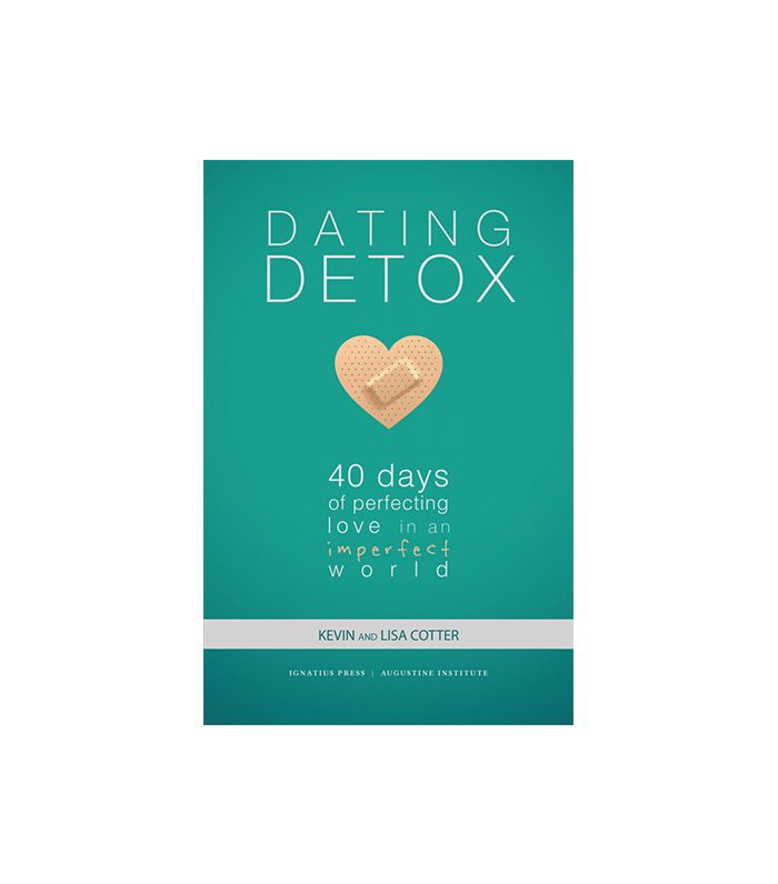 Dating Detox by Lisa and Kevin Cotter