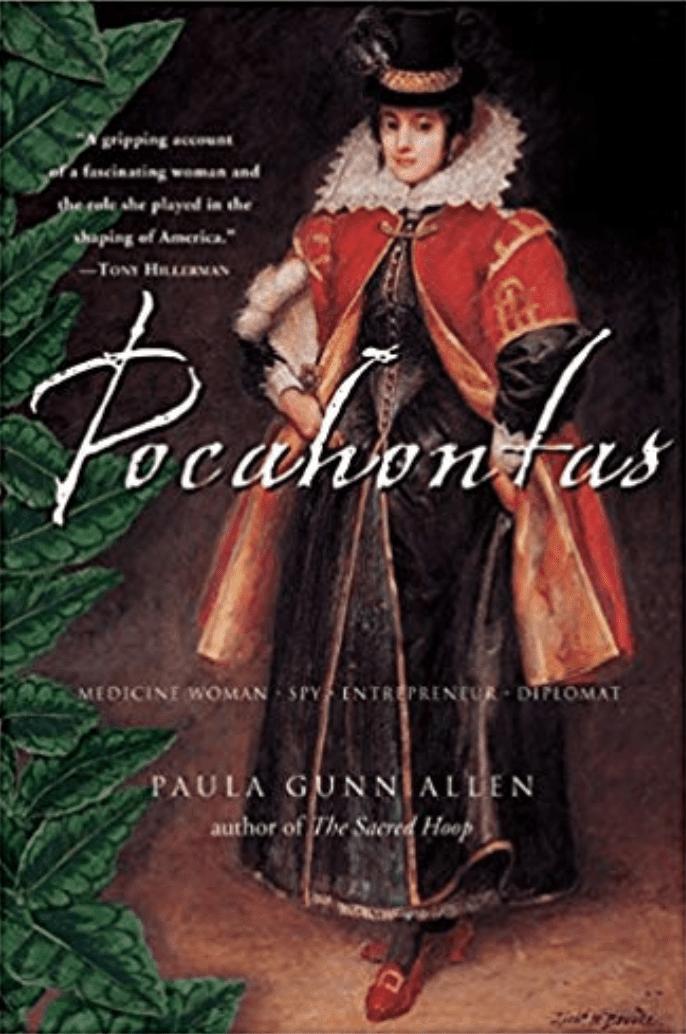 Pocahontas: Medicine Woman, Spy, Entrepreneur, Diplomat by Dr. Paula Gunn Allen book cover