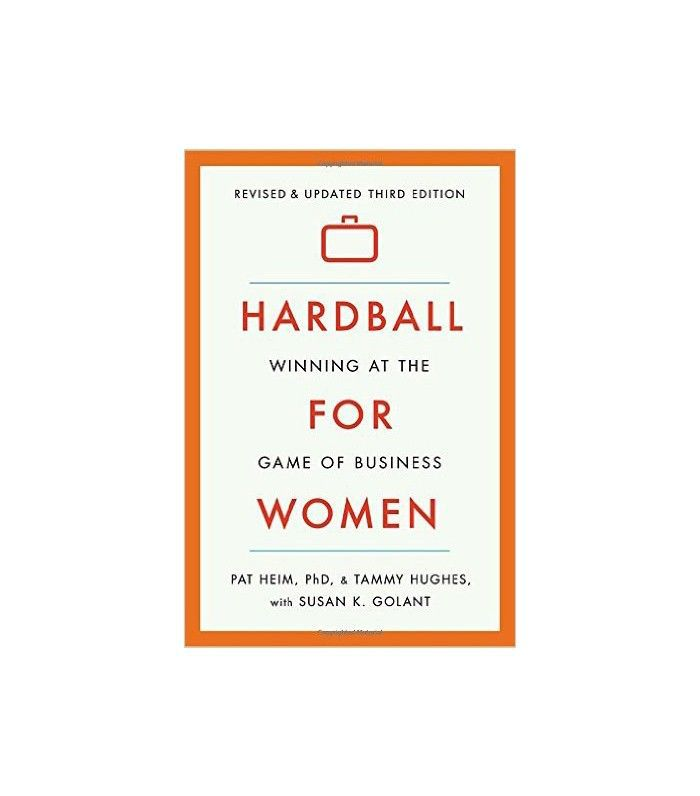 Hardball for Women by Pat Heim and Tammy Hughes