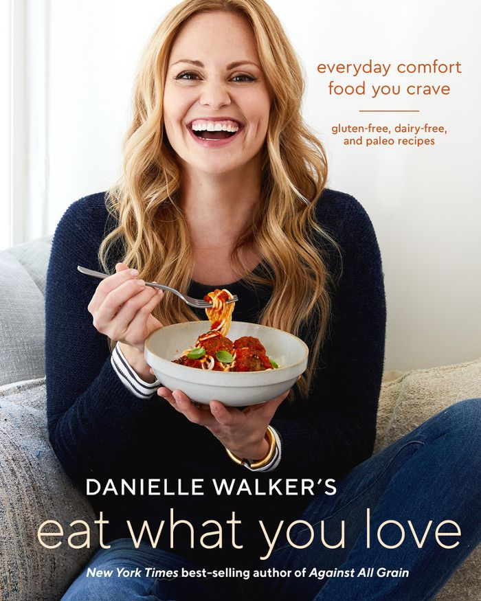 Danielle Walker Eat What You Love