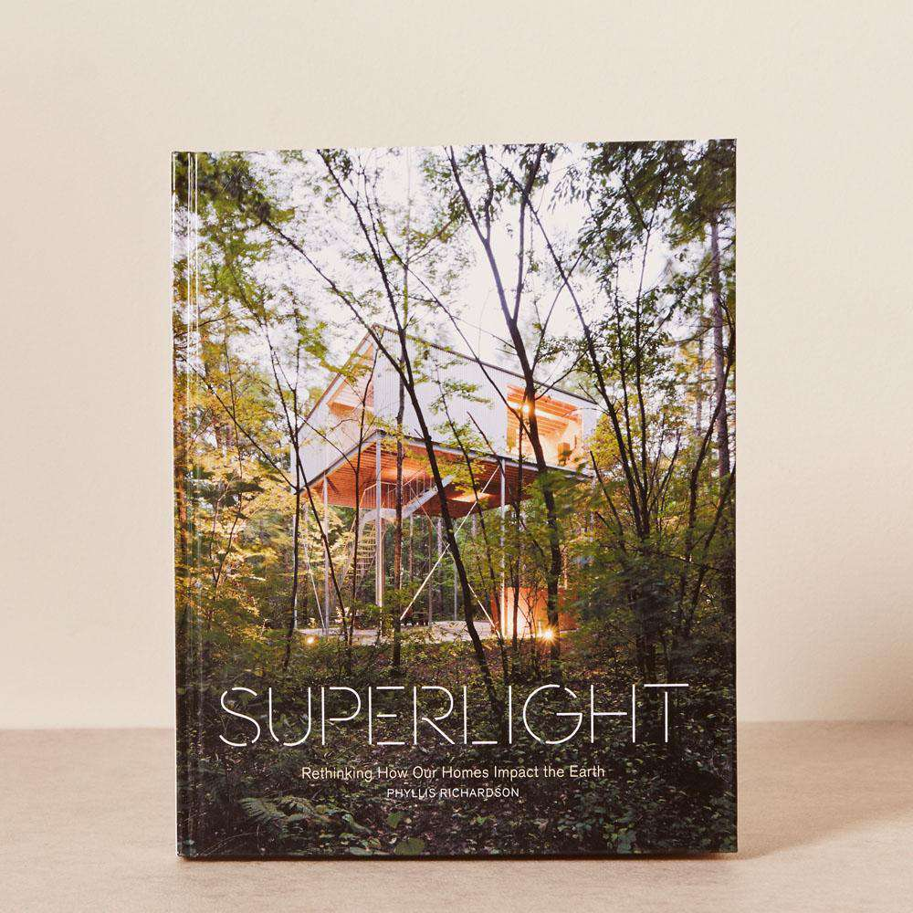 Superlight Rethinking How Our Homes Impact the Earth
